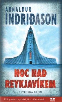 Noc nad Reykjavíkem - Arnaldur Indridason