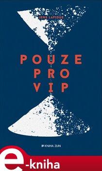 Pouze pro VIP - Jens Lapidus e-kniha