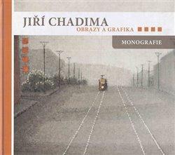 Obrazy a grafika - Jiří Chadima