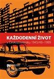 Každodenní život v Československu 1945/48–1989 - obálka