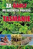 Za ďábly do deštných pralesů Tasmánie - obálka