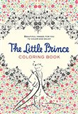 The Little Prince Colouring Book (Beautiful Images for You To Color and Enjoy) - obálka