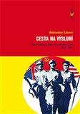 Cesta na výsluní (Zahraniční politika Sovětského svazu 1917-1945) - obálka