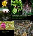 Průvodce po Botanické zahradě Přírodovědecké fakulty Univerzity Karlovy (Přehled skleníkových i venkovních expozic) - obálka