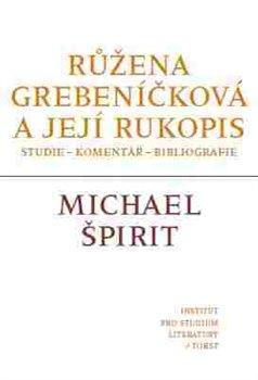 Obálka titulu Růžena Grebeníčková a její rukopis