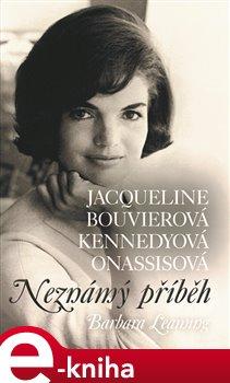 Obálka titulu Jacqueline Bouvierová Kennedyová Onassisová