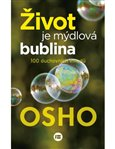 Život je mýdlová bublina (100 duchovních vhledů) - obálka