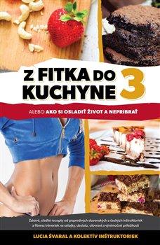Obálka titulu Z fitka do kuchyne 3
