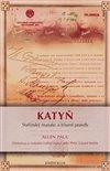Obálka knihy Katyň - Stalinský masakr a triumf pravdy