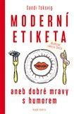 Moderní etiketa (aneb dobré mravy s humorem) - obálka