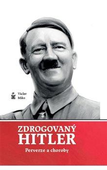 Obálka titulu Zdrogovaný Hitler