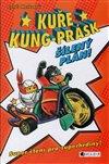 Obálka knihy Kuře Kung-Prásk – Šílený plán