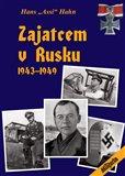 Zajatcem v Rusku (1943–1949) - obálka