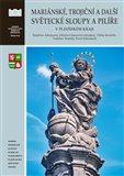 Mariánské, trojiční a další světecké sloupy a pilíře v Plzeňském kraji - obálka