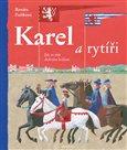 Karel a rytíři (Jak se stát dobrým králem) - obálka