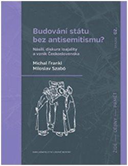 Obálka titulu Budování státu bez antisemitismu