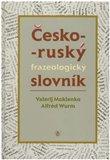 Česko-ruský frazeologický slovník - obálka