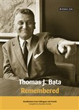 Thomas J. Bata. Remembered - obálka