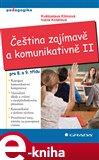 Čeština zajímavě a komunikativně II (Elektronická kniha) - obálka