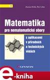 Matematika pro nematematické obory (s aplikacemi v přírodních a technických vědách) - obálka