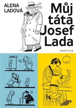 Obálka titulu Můj táta Josef Lada