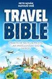 Travel Bible (Praktické rady za milion, jak procestovat svět za pusu) - obálka