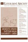 Memento. Druhá světová válka. Dokumenty – umění (Literární archiv 47) - obálka