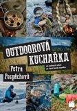 Outdoorová kuchařka (od rodinných výletů po zimní horské expedice) - obálka