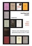 Editorství a edice středověkých pramenů diplomatické povahy na úsvitu 21. století. Směry – tendence – proměny. - obálka