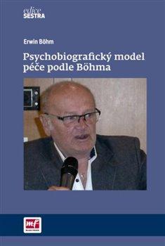 Obálka titulu Psychobiografický model péče podle Böhma