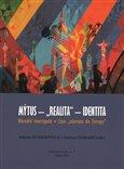 Mýtus - 'realita' - identita: Národní metropole v čase 'návratu do Evropy' - obálka