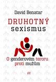Druhotný sexismus (O genderovém teroru proti mužům) - obálka
