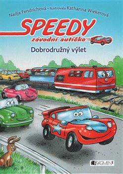 Obálka titulu Speedy, závodní autíčko: Dobrodružný výlet