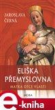Eliška Přemyslovna - Matka Otce vlasti - obálka