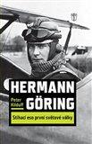 Hermann Göring : Stíhací eso 1. světové války - obálka