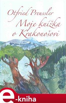Obálka titulu Moje knížka o Krakonošovi