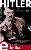 Hitler I. díl (1889–1936: Hybris) - obálka