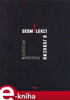 Obálka titulu Sedm lekcí o jsoucnu a o prvních principech spekulativního rozumu.
