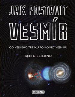 Obálka titulu Jak postavit vesmír