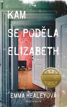 Kam se poděla Elizabeth - Emma Healeyová