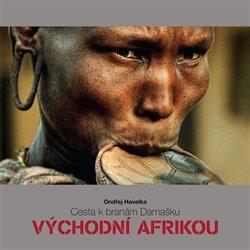 Obálka titulu Cesta k branám Damašku východní Afrikou