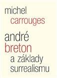 André Breton a základy surrealismu - obálka