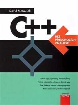 Obálka titulu C++ bez předchozích znalostí