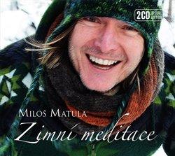 Zimní meditace DELUXE, CD - Miloš Matula