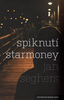 Spiknutí Starmoney - Jan Seghers