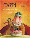 Tappi a narozeninový dort