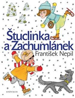Štuclinka a Zachumlánek - František Nepil