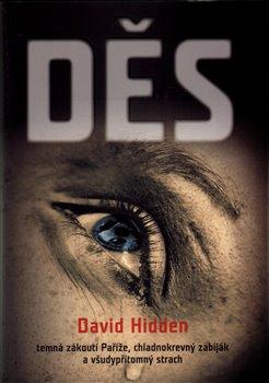 Děs. temná zákoutí Paříže, chladnokrevný zabiják a všudypřítomný chlast - David Hidden