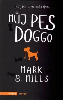 Můj pes Doggo - Mark B. Mills