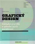 Grafický design - Základní pravidla a způsoby jejich porušování - obálka